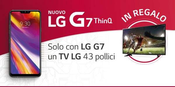 LG G7 ThinQ omaggio TV