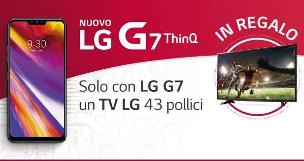 LG G7 ThinQ omaggio TV